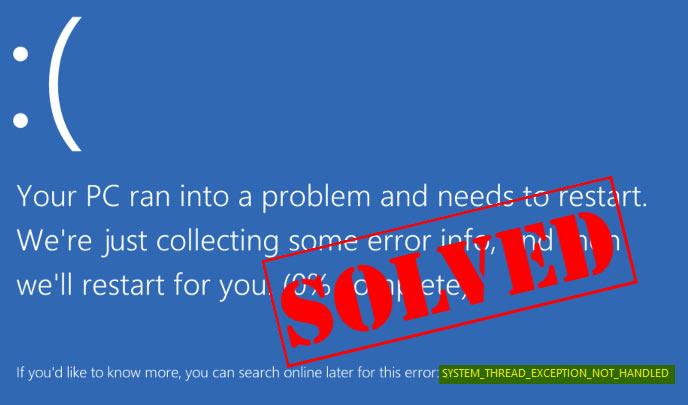 رفع خطای System Thread Exception Not Handled ویندوز